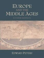Europe and the Middle Ages (4th Edition) by Peters, Edward