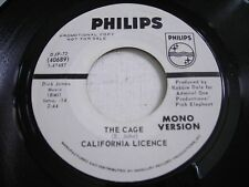 PROMO California Licence The Cage 1970 45rpm VG++