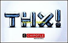 CHIPOTLE USA 2014 MEXICAN BURRITO FOOD YOU MADE IT THX ! COLLECTIBLE GIFT CARD