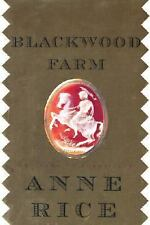 Blackwood Farm by Anne Rice (2002, Hardcover) The Vampire Chronicles