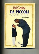 Bill Cosby # DA PICCOLI # Salani Editore 1995