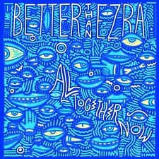 BETTER THAN EZRA - ALL TOGETHER NOW  -  CD NUOVO SIGILLATO