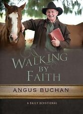 Walking the Faith : A Daily Devotional by Angus Buchan (2015, Hardcover)