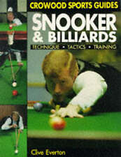 Snooker and Billiards: Techniques, Tactics, Training (Crowood Sports-ExLibrary