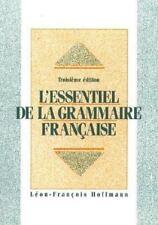 L'Essentiel de la Grammaire Française by Jean-Marie Schultz and Leon-Francois...