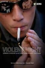 Violent Night: Urban Leisure and Contemporary Culture, Very Good Books