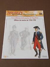 Fascicule N°86 Del Prado Soldat Guerre Napoléon Officier de Marine 1792 OSPREY