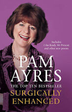 Surgically Enhanced, Pam Ayres