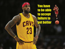 Lebron James inspirational poster with quote 18 x 24 inches