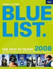 Lonely Planet Blue List - the Best in Travel 2008, Rox Hopkins, 1741791952, Book