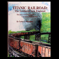 TITANIC RAILROAD: Southern New England RR by Lowenthal - Grand Trunk - FREE SHIP