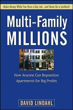 Multi-Family Millions : How Anyone Can Reposition Apartments for Big Profits...