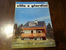 Ville e Giardini giornale rivista GORLICH EDIOTRE  n° 99 dicembre 1964