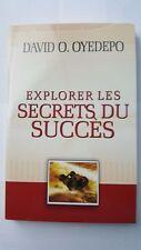 Explorer Les Secrets Du Succes by Pastor David Oyedepo