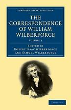 The Correspondence of William Wilberforce