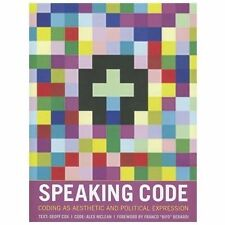 Software Studies: Speaking Code : Coding As Aesthetic and Political...