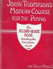VINTAGE JOHN THOMPSON'S MODERN COURSE FOR THE PIANO SECOND GRADE BOOK GUC