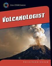 Volcanologist (21st Century Skills Library: Cool Steam Careers)