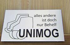 UNIMOG alles andere ist doch nur Behelf Fun Aufkleber 2x Unimog silber A99
