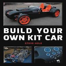 Build Your Own Kit Car, Hole, Steve