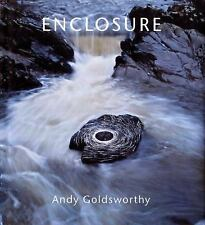 Enclosure by Andy Goldsworthy (2007, Hardcover)