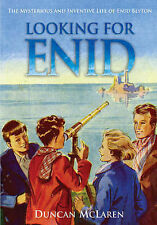 Looking for Enid: The Mysterious and Inventive Life of Enid Blyton, Duncan McLar