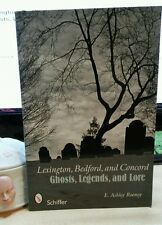 Lexington, Bedford, and Concord: Ghosts, Legends, and Lore Paperback –