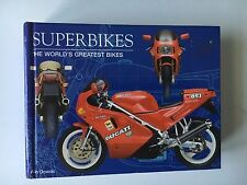 Superbikes : The World's Greatest Bikes by Alan Dowds (2004, Hardcover)