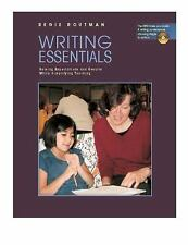 Writing Essentials : Raising Expectations and Results While Simplifying...