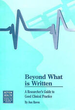 Beyond What is Written: A Researcher's Guide to Good Clinical Practice-ExLibrary