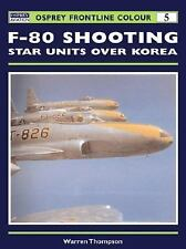 F-80 Shooting Star Units over Korea Osprey Frontline Colour 5)