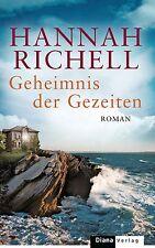 Geheimnis der Gezeiten von Hannah Richell (2013, Gebundene Ausgabe)