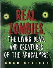 Real Zombies, the Living Dead, and Creatures of the Apocalypse-ExLibrary