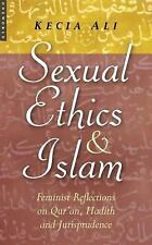 Sexual Ethics and Islam : Feminist Reflections on Qur'an, Hadith and Jurispruden