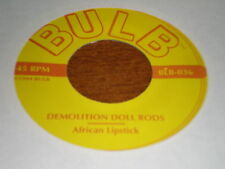 "Demoltion Doll Rods 7"" African Lipstick BULB"