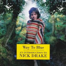 NICK DRAKE - WAY TO BLUE : AN INTRODUCTION CD ~ GREATEST HITS / BEST OF *NEW*