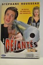 Dejantes Stephane Rousseau dvd