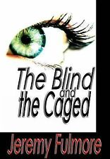 The Blind and the Caged, Adventure / thriller,Thrillers,Fiction / Suspense,Ficti