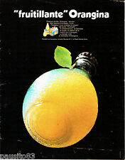 "PUBLICITE ADVERTISING 096  1969   Boisson Orangina  "" Fruitillante""  jus de frui"