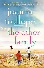 New THE OTHER FAMILY Joanna Trollope PB BOOK