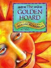 The Golden Hoard : Myths and Legends of the World by Geraldine McCaughrean 1995