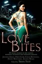 Love Bites: The Mammoth Book of Vampire Romance 2...