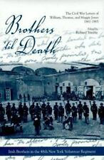 Brothers 'Til Death: The Civil War Letters of William, Thomas, and-ExLibrary