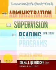 The Administration and Supervision of Reading Programs (2013, Paperback, New...