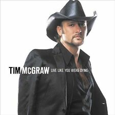 TIM MCGRAW LIVE LIKE YOU WERE DYING -CD new - sealed