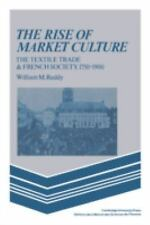 The Rise of Market Culture: The Textile Trade and Frenc