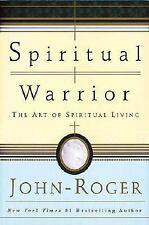 Spiritual Warrior: The Art of Spiritual Living-ExLibrary