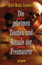 Die geheimen Zeichen und Rituale der Freimaurer - Karl-Heinz-Zunneck BUCH
