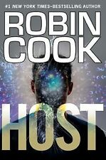 HOST BY ROBIN COOK (2015) BRAND NEW 1st EDITION RETAIL HARDCOVER w/ DUST JACKET