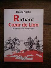 RICHARD COEUR DE LION le roi-chevalier du XIIe siècle